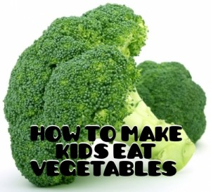 My Kid Won't Eat Vegetables