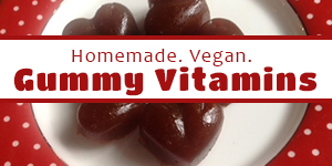 Homemade Vegan Gummy Vitamins