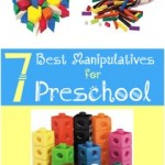 7 Best Manupulatives for Preschool