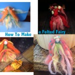 How To Make a Felted Fairy