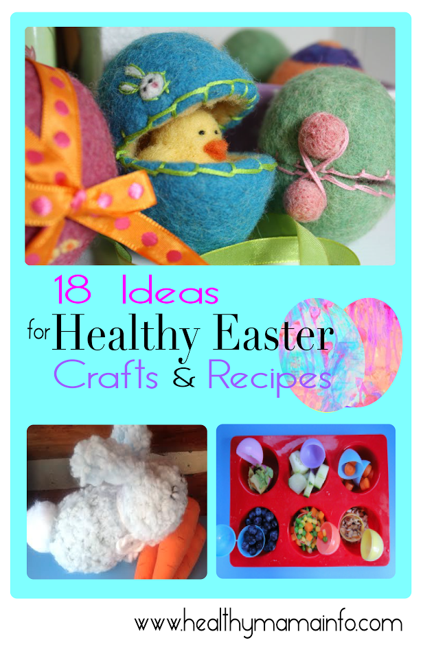 18 Ideas For Healthy Easter Crafts And Recipes Healthy Mama Info