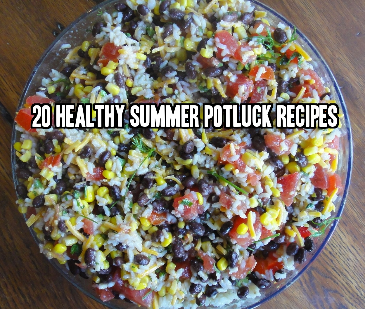 20 Healthy Summer Potluck Recipes